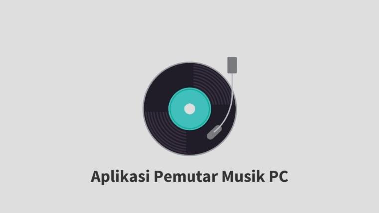 Aplikasi Pemutar Musik PC