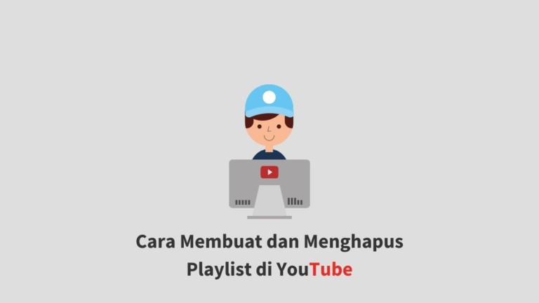 Cara Membuat Playlist di Youtube