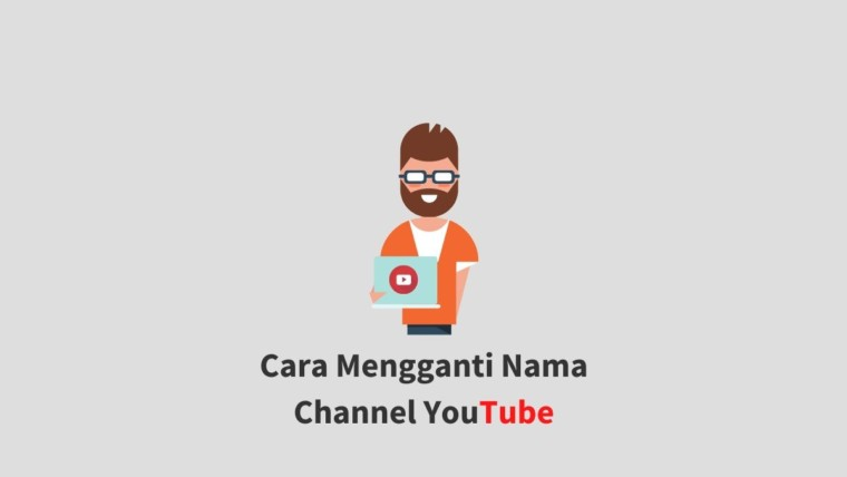 Cara Mengganti Nama Channel YouTube