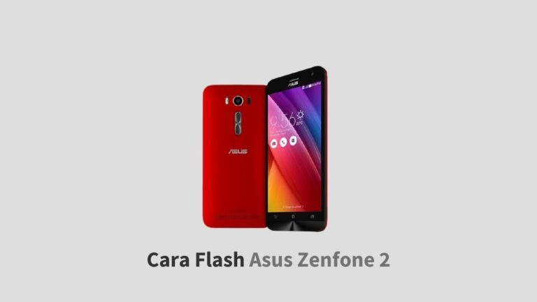 Cara Flash Asus Zenfone 2
