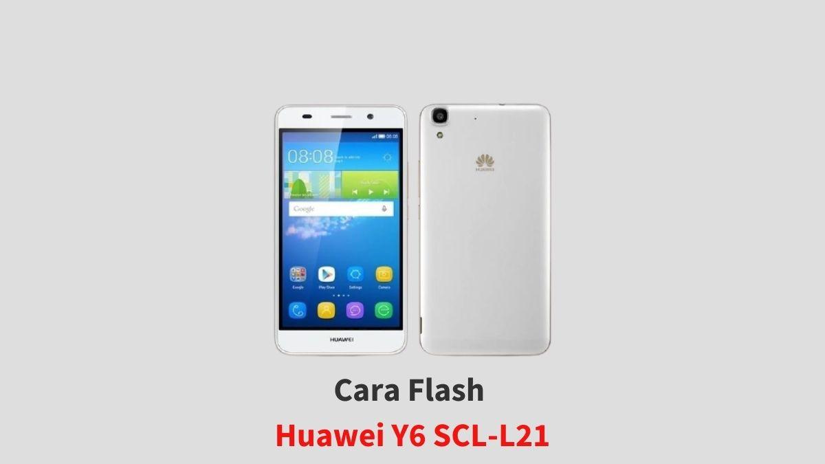 Cara Flash Huawei Y6 SCL-L21