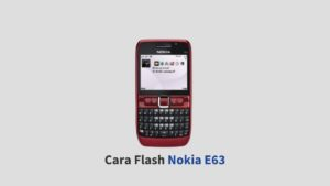 Cara Flash Nokia E63
